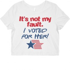 It's not my fault. I Voted for Her! Americana Star Zoom