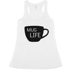 Mug Life Tank