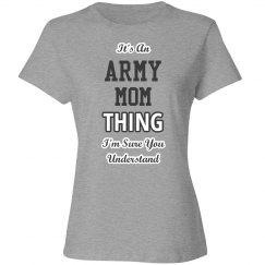 It's an army mom thing