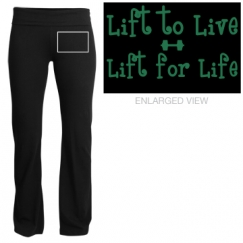Lift to Live, Lift for Life Pant