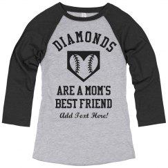 Baseball Mom Loves Diamonds