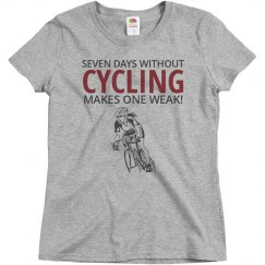 Seven days without cycling makes one weak