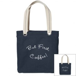 But First, Coffee! Tote