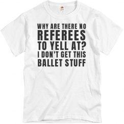 Frustrated Ballet Dance Dad