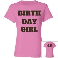 Birthday girl is 40