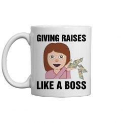 Giving Raises Like a Boss