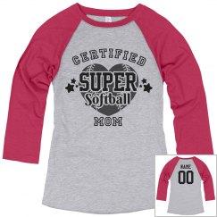 Certified  super Softball mom