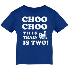 Choo Choo I'm 2 Birthday