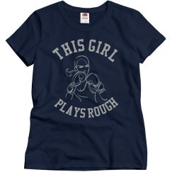 Girl Plays Rough