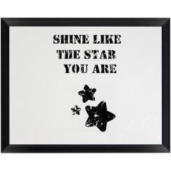 Shine Inspiring Plaque