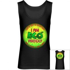 I am eco friendly