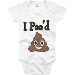 I poo'd