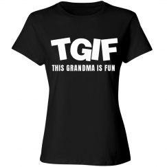 TGIF This Grandma Is Fun