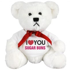 I love you Sugar Buns!