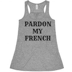Pardon My French Tank