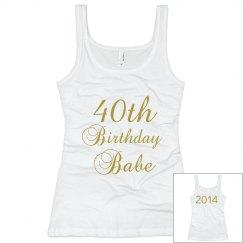 40th Birthday Babe