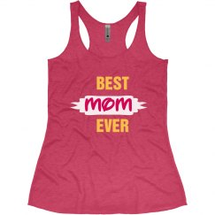 Best Mom Ever Tank Top