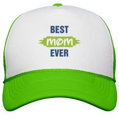 Best Mom Ever Trucker Hat