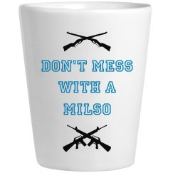 Don't Mess With a Milso