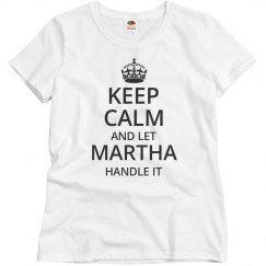 Let martha handle it