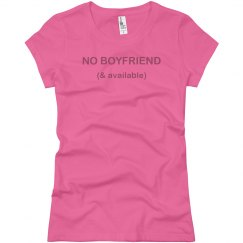 No Boyfriend & Available
