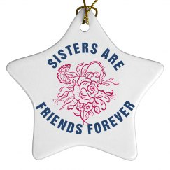 Sisters are Friends Forever Christmas Ornaments