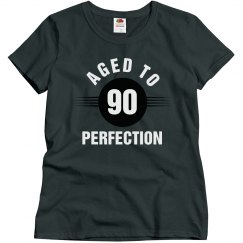 90 aged to perfection