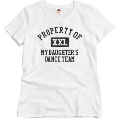 Propery Of Dance Team