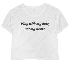 Play With My Hair Tee