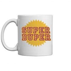 Super Duper Mug