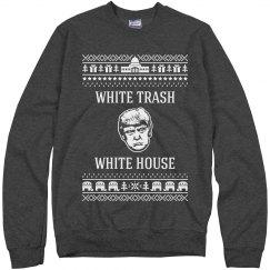 Trump White Trash White House Ugly Christmas Sweater