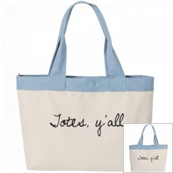 'Totes, y'all' Wide Tote Bag