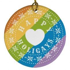 Happy Holigays Rainbow Ornament