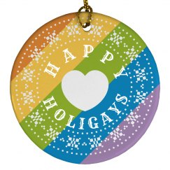 Happy Holigays Rainbow Ornament