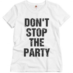Don't stop the party
