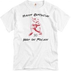 keep on rockin 30th bday