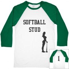 Softball stud shirt