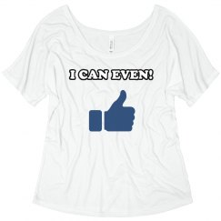 I Can Even Shirt