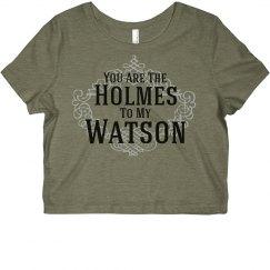 Holmes To My Watson