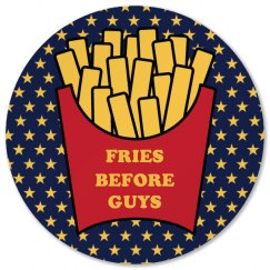 Fries Before Guys Coaster