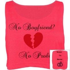 No Boyfriend?