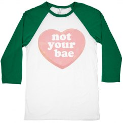 Not Your Bae Candy Heart