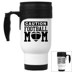 Football Mom LET'S GO!