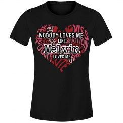 Love me like Melvin