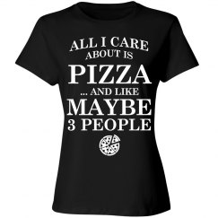 Care about is Pizza