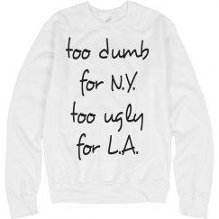 Too Ugly Too Dumb Text