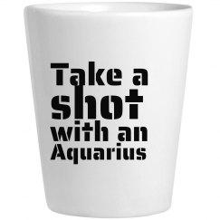 Take A Shot With An Aquarius