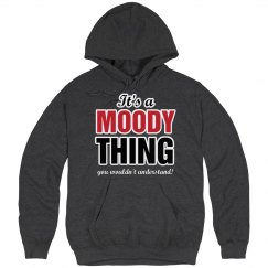 It's a Moody thing