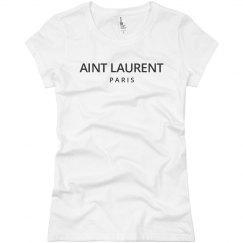 Ain't Saint Laurent