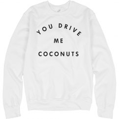 Simple Cozy Drive Me Coconuts